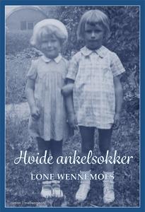 Hvide ankelsokker (e-bog) af Lone Wen