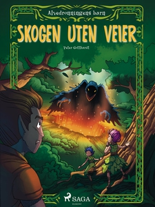 Alvedronningens barn 2 - Skogen uten veier (e