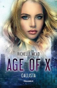 Age of X #2: Callista (e-bog) af Rich