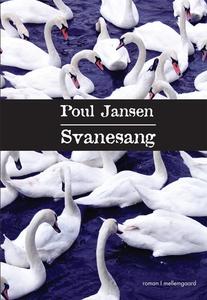 Svanesang (e-bog) af Poul Jansen