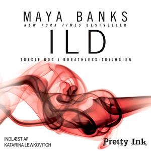 Ild (lydbog) af Maya Banks