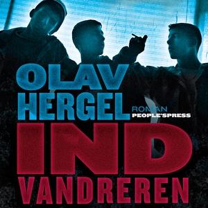 Indvandreren (lydbog) af Olav  Hergel