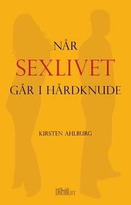 Når sexlivet går i hårdknude (e-bog)