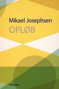 Opløb (e-bog) af Mikael Josephsen