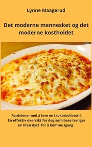 Det moderne mennesket og det moderne kosthold