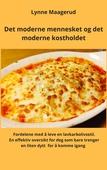 Det moderne mennesket og det moderne kostholdet