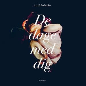 De dage med dig (lydbog) af Julie Bad