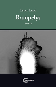 Rampelys (ebok) av Espen Lund