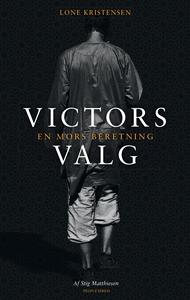 Victors valg (e-bog) af Lone Kristens