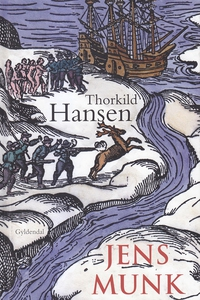 Jens Munk (e-bog) af Thorkild Hansen