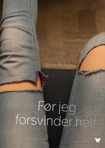 Før jeg forsvinder helt (e-bog) af Lo