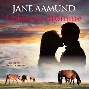 Colorado drømme (lydbog) af Jane Aamu