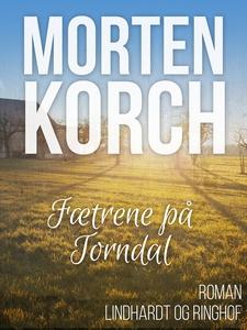 Fætrene på Torndal (e-bog) af Morten