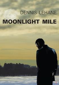 Moonlight Mile (e-bog) af Dennis Leha