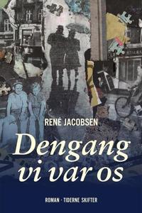 Dengang vi var os (lydbog) af René Ja