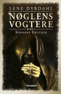 Nøglens Vogtere #3: Kongens Krucifix
