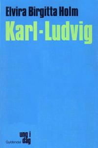 Karl-Ludvig (lydbog) af Elvira Birgit