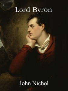 Lord Byron (ebok) av John Nichol