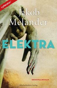 Elektra (lydbog) af Jakob Melander