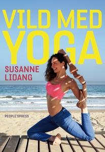 Vild med yoga (e-bog) af Susanne Lida