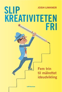 Slip kreativiteten fri (e-bog) af Jos