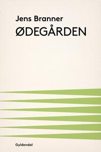 Ødegården (e-bog) af Jens Branner
