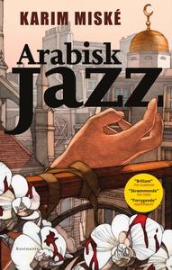 Arabisk Jazz (e-bog) af Karim Miské