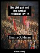 Hva gikk galt med Den russiske revolusjon i 1917?