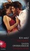 Kys mig!/Livets overraskelse