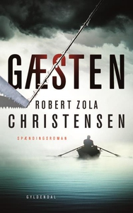 Gæsten (lydbog) af Robert Zola Christ