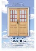 NÅR SINDET BANKER PÅ
