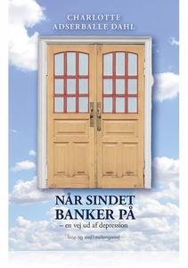 NÅR SINDET BANKER PÅ (e-bog) af Charl