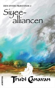Den Hvide Præstinde #2: Siyee-allianc