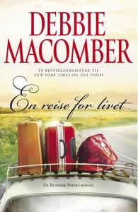En reise for livet (ebok) av Debbie Macomber