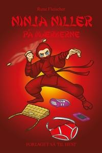 Ninja Niller #9: Ninja Niller på mærk