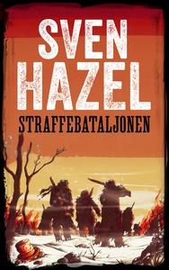 Straffebataljonen (ebok) av Sven Hazel