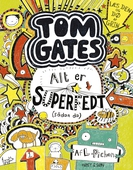 Tom Gates 3 - Alt er superfedt (sådan da)