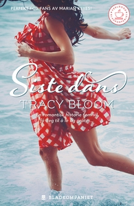 Siste dans (ebok) av Tracy Bloom