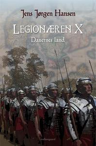 Legionæren X – Danernes land (e-bog)