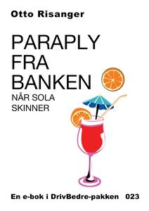 Paraply fra banken - når sola skinner (ebok)