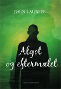 ALGOT OG EFTERMÆLET (e-bog) af Jørn L