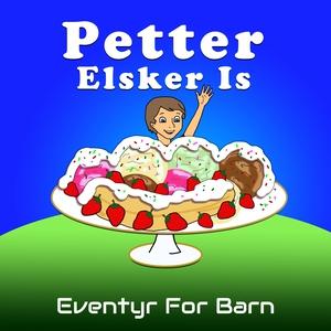 Petter Elsker Is (lydbok) av Christopher Thau