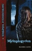 The Morganville Vampires #3: Midnatsgyden