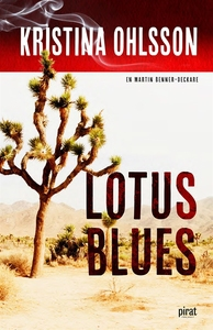 Lotus blues (e-bok) av Kristina Ohlsson