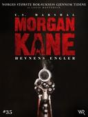 Morgan Kane 35: Hevnens Engler