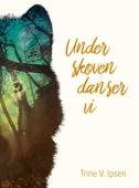 Under skoven danser vi