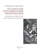 En engelsk opiumbrugers bekendelser
