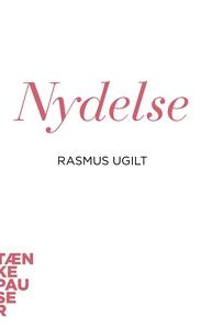 Nydelse (lydbog) af Rasmus Ugilt
