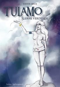 Tulamo – Slebne verdener (e-bog) af S