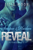 REVEAL: Scorpio & Harlan